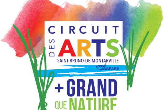 Circuit des Arts de Saint-Bruno-de-Montarville + GRAND que Nature